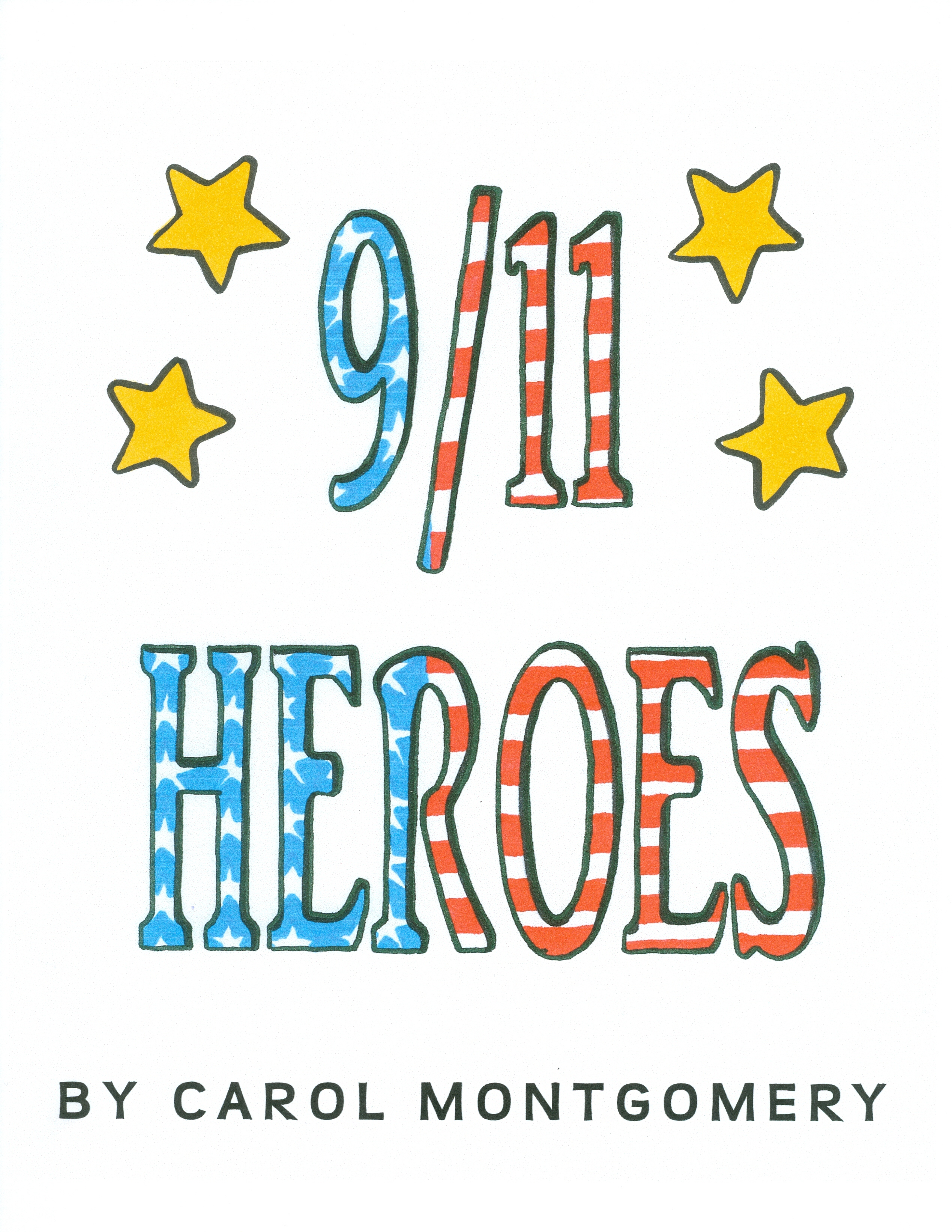 Free Readers Theater–character building–9/11–terrorist attack–first responders honored