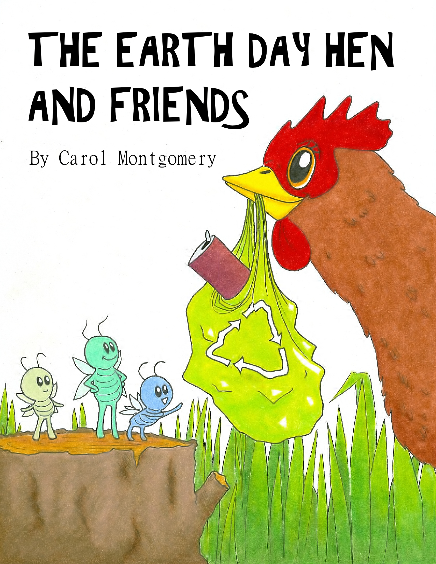 The Earth Day Hen and Friends (2 Versions: Easy and Expanded)